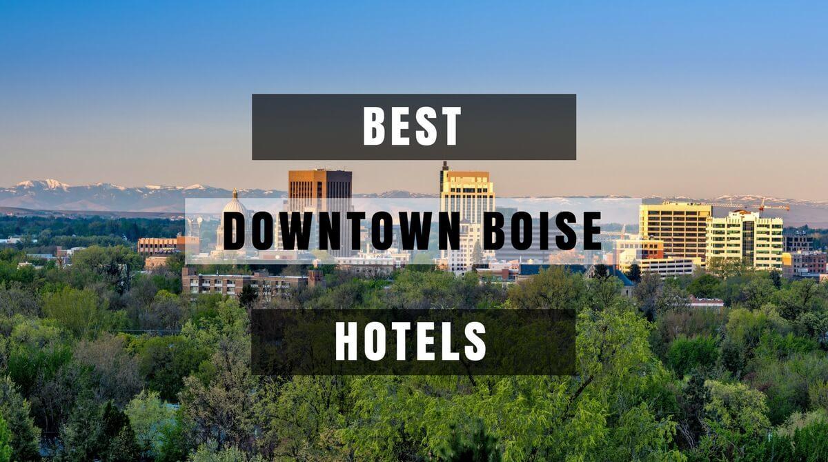 5 of the best downtown boise hotels. Black Bedroom Furniture Sets. Home Design Ideas