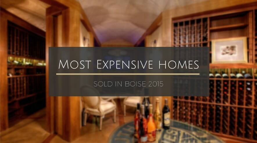 Most Expensive Homes Sold Boise Idaho 2015