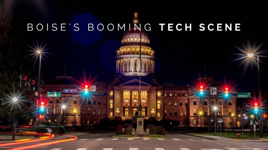 Why Boise Is Quickly Becoming a Tech Powerhouse
