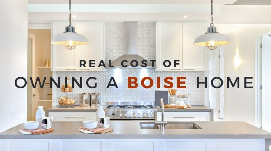 Real Cost of Owning a Home in Boise, ID