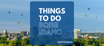 Things to Do in Boise in September 2017