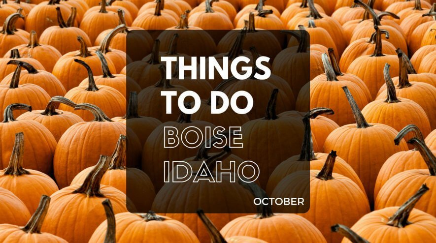 Things to Do in Boise ID in October | Boise October Events