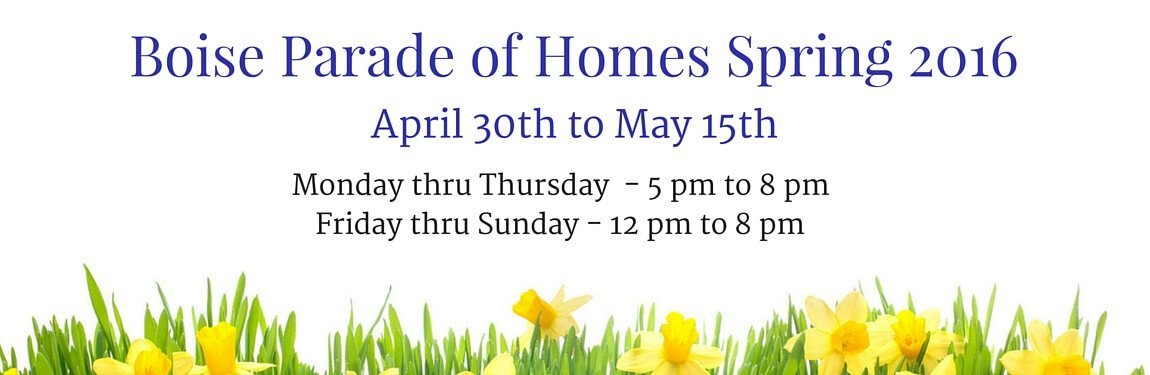 Boise Parade of Homes Spring 2016