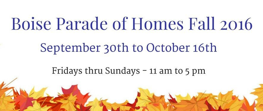 Boise Parade of Homes Fall 2016