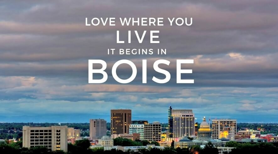 Living in Boise Idaho, Love Where You Live
