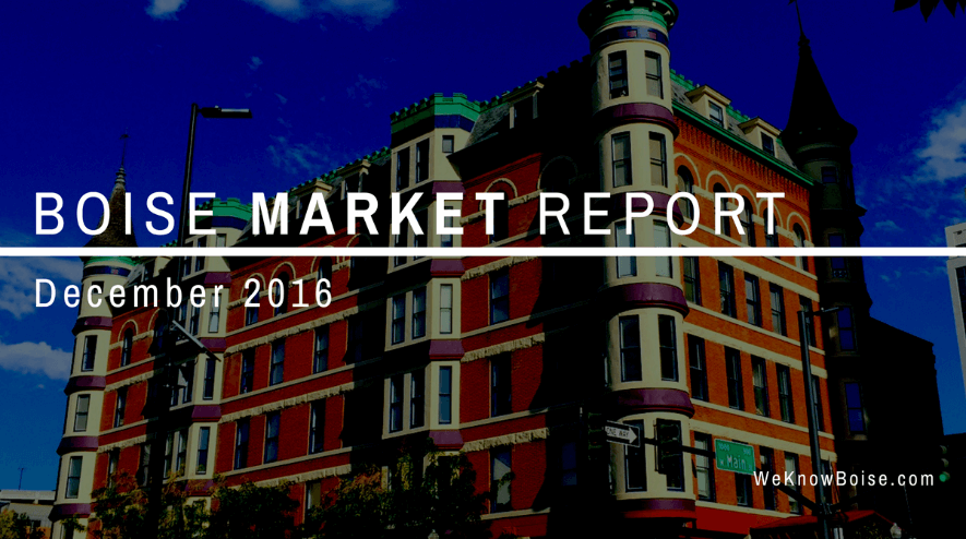 Boise Real Estate Market Update December 2016