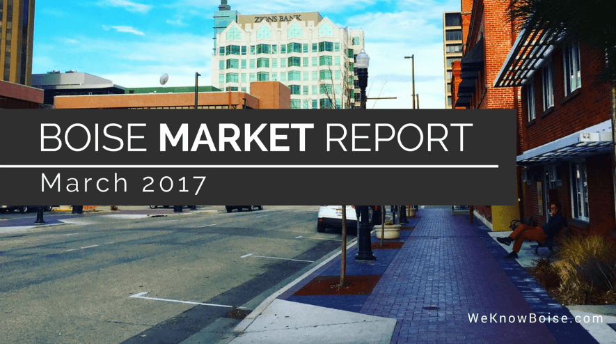 Boise Real Estate Market Update March 2017