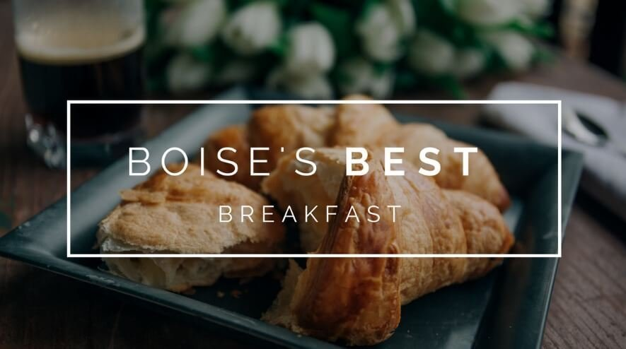 Where to eat the best breakfast in Boise