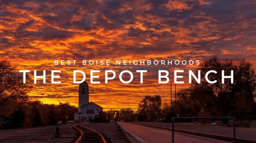 The Depot Bench Neighborhood: A Boise Bench Original