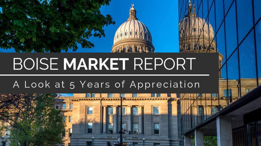 Five years of data and appreciation trends in the Boise real estate market
