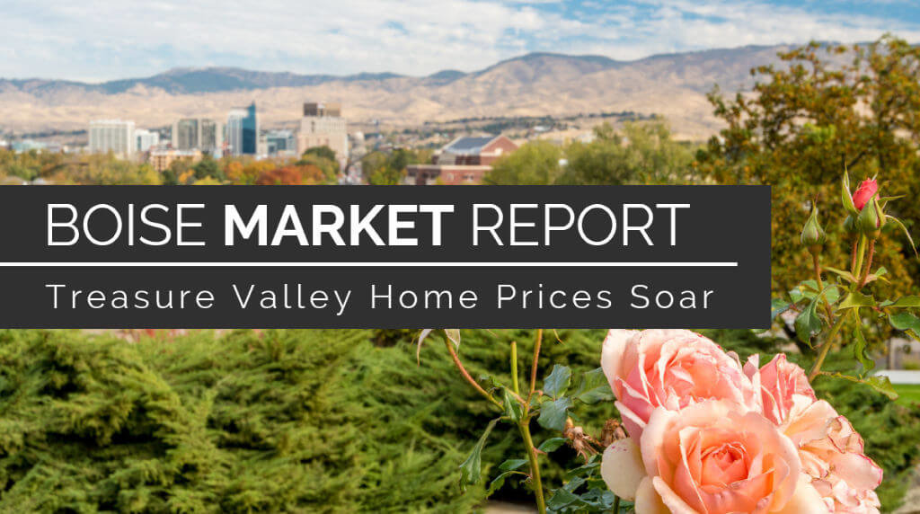 Treasure Valley Home Prices Soar
